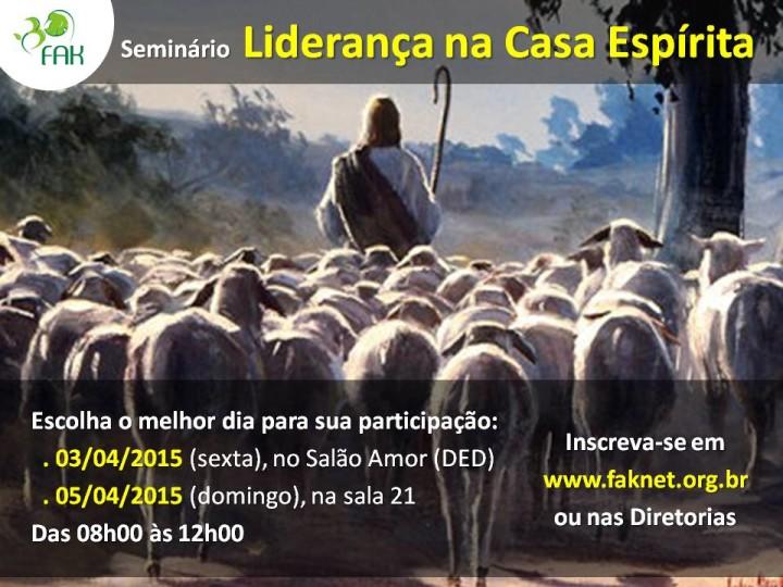 Seminário Liderança na Casa Espírita - Abril 2015